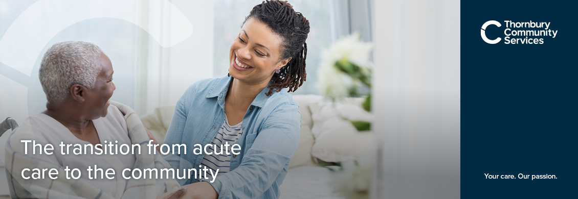 The transition from acute care to the community